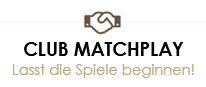 Matchplay Clubmeisterschaften